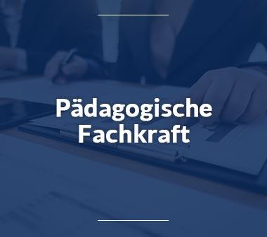 Pädagogische-Fachkraft-Jobs